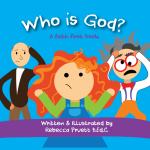 Children's Book Release: WHO IS GOD?